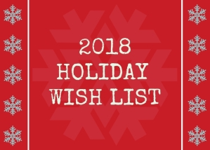 2018 holiday wish list